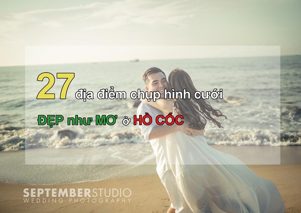 27 địa điểm chụp hình cưới Hồ Cốc